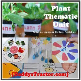 Plant Thematic Unit  {DaddysTractor.com}