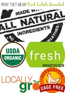 Learn the secrets behind common food labels  {www.daddystractor.com}