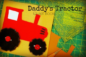 Daddy's Tractor Quiet Book Tutorial