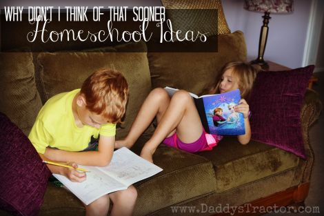 Why Didn't I Think of That Sooner Homeschool Ideas